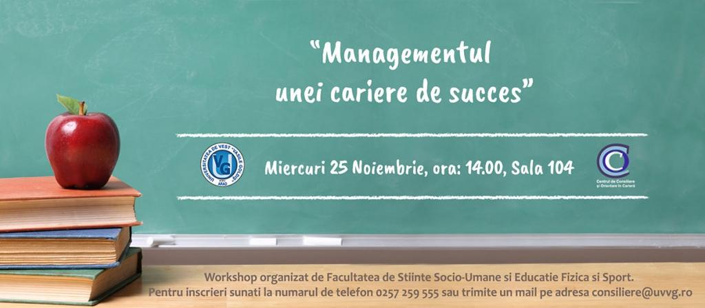 Worksop-MANAGEMENTUL-UNEI-CARIERE-DE-SUCCES