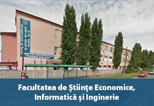 Facultatea de Stiinte Economice, Informatica si Inginerie