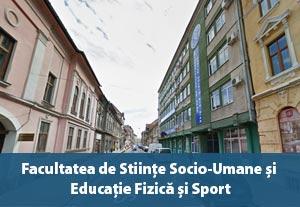 Facultatea de Științe Socio-Umane și Educație Fizică și Sport