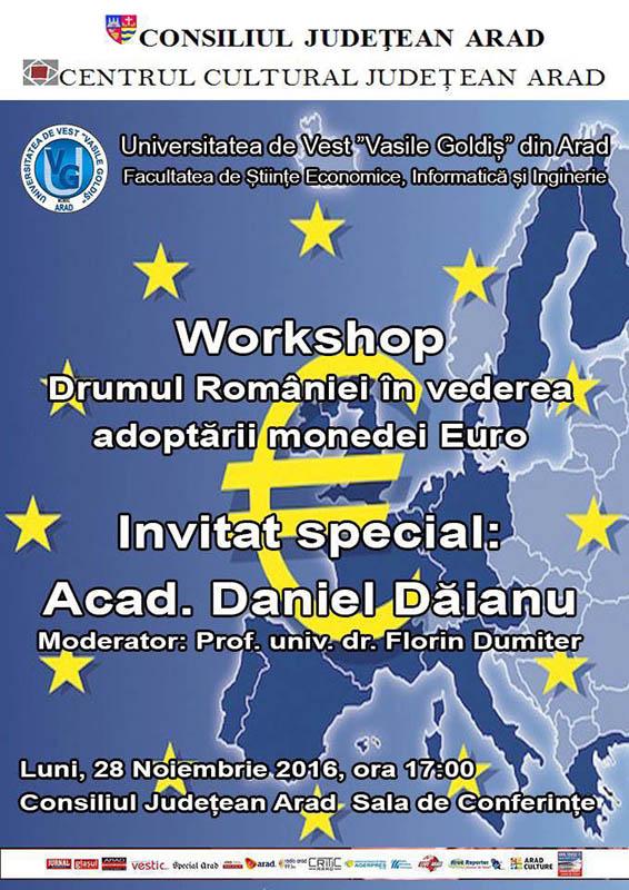 Workshop Drumul Romaniei in vederea adoptarii monedei Euro